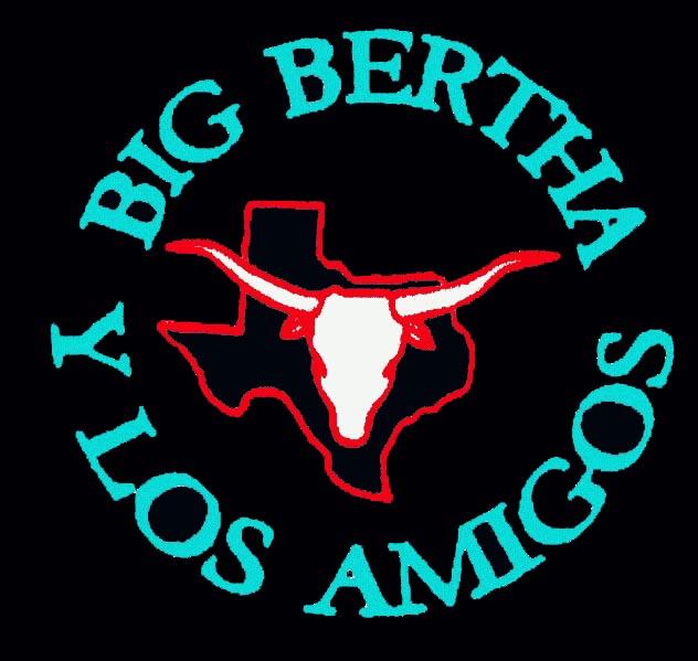 BIG BERTHA Y LOS AMIGOS