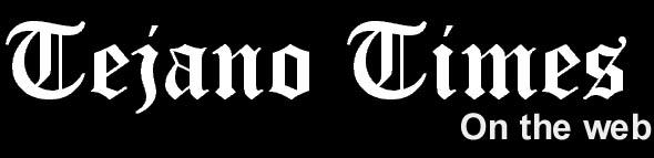 TEJANO TIMES.COM